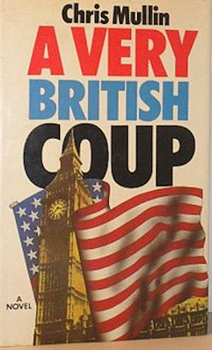 Cover of A Very British Coup, the 1982 novel, twice adapted for television
