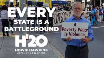 Howie Hawkins: Every state is a battleground
